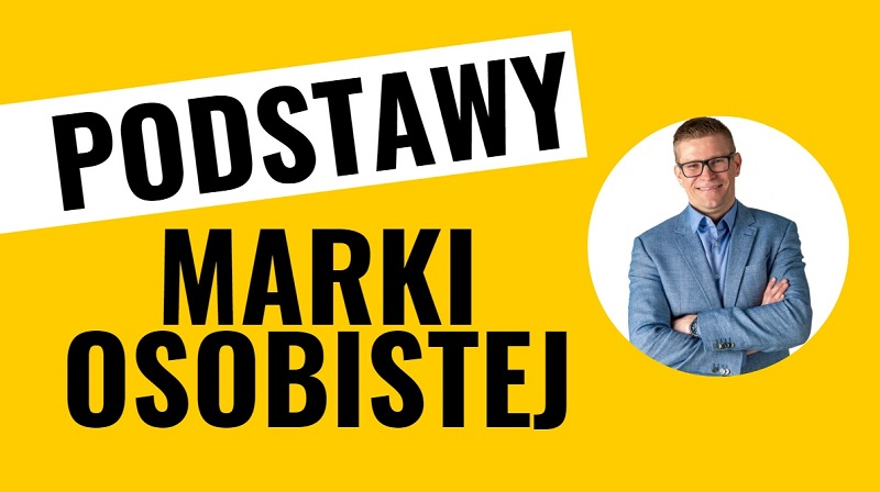 Podstawy Marki Osobistej