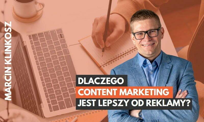 dlaczego warto korzystać z content marketingu
